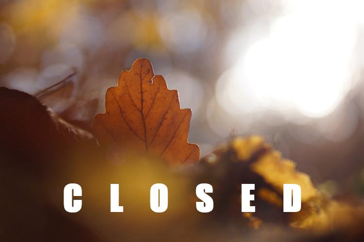 Fall Seasonal Closing